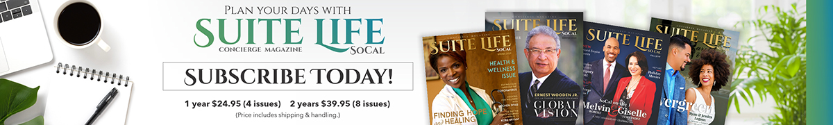 Subscribe to Suite Life SoCal Magazine